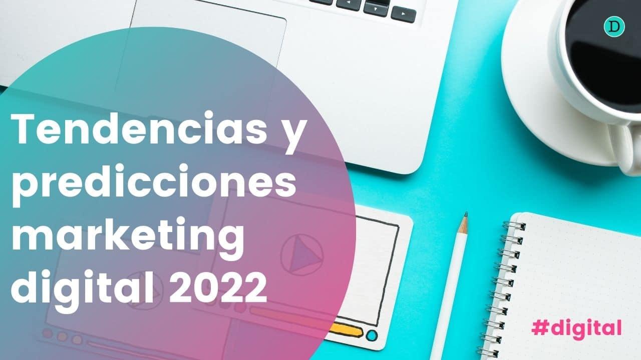 Tendencias en marketing online para el 2022