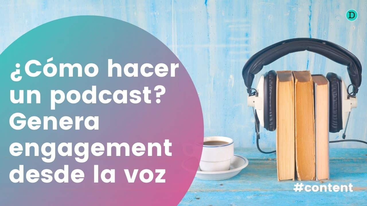 ¿Cómo hacer un podcast para promocionar tu negocio?